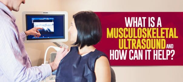 what is a musculoskeletal ultrasound and how can it help 5fefafe353eb7